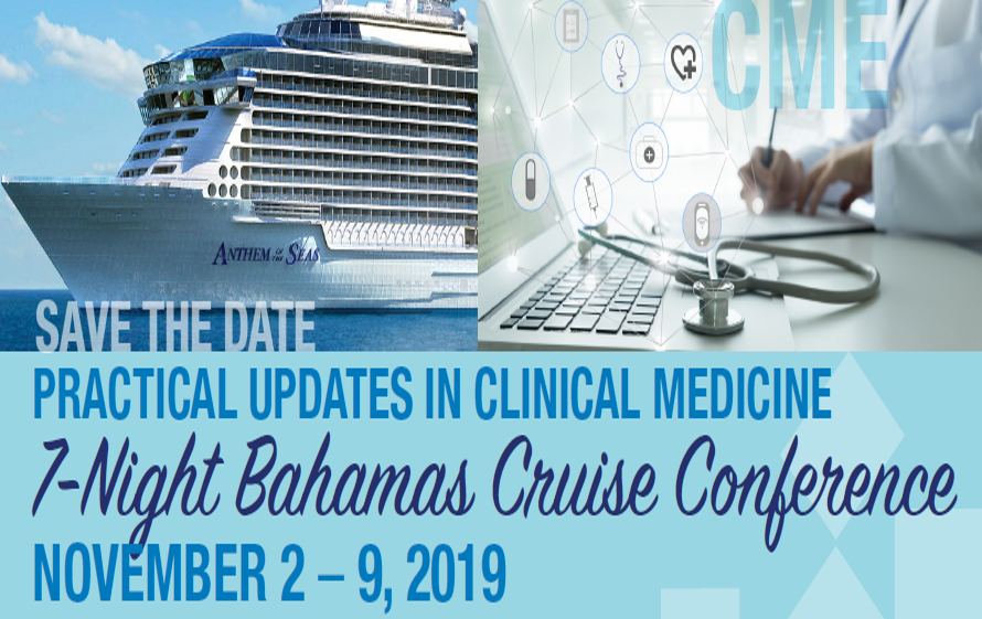 Practical Updates in Clinical Medicine: 7-Night Bahamas